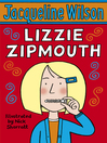 Lizzie Zipmouth (eBook)